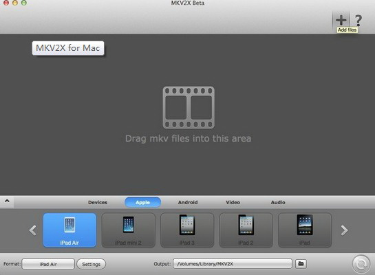 MKV2X for Mac