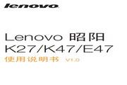 联想 Lenovo 昭阳K47 说明书