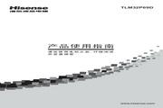 Hisense 海信 TLM32P69D 说明书