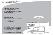 伊莱克斯 EES250蜜蓝朵义式浓缩咖啡机 说明书