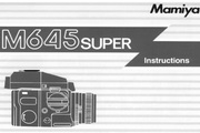 Mamiya M645 Super数码相机说明书