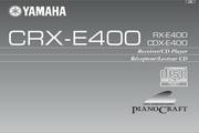 雅马哈CRX-E400英文说明书