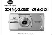 柯尼卡美能达 DiMAGE G600数码相机说明书