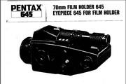 宾得645 70mm Film Holder & Eyepiece 数码相机英文说明书