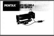 宾得Auto Bellows Slide Copier A数码相机英文说明书