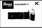 宾得Slide Holder 1X - K相机英文说明书
