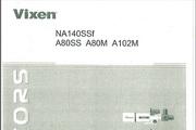VIXEN A80SS望远镜英文说明书