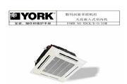 约克YDCK12H数码涡旋多联机组天花嵌入式室内机使用手册