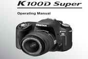 宾得数码相机K100D型使用说明书