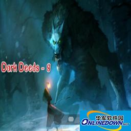 Dark Deeds-8 【攻略】 v1.0.3