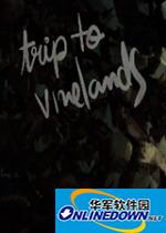 Trip to Vinelands 简体中文硬盘版