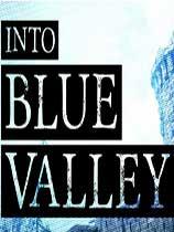 进入蓝色山谷:重...