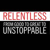 Relentless(精华书摘和阅读指导)- 1