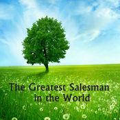 世界上最伟大的推销员 - 精华书摘和阅读指导 1