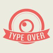 Type Over - 照片编辑器, 创作的 图像 设计 艺术品 贴纸