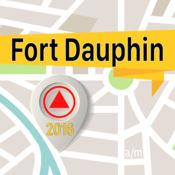 Fort Dauphin 离线地图导航和指南