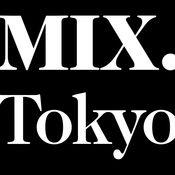 MIX.Tokyo (ミックスドットトウキョウ)公式アプリ 7.8.6