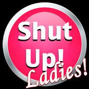 闭嘴!女士版 (Shut Up! Ladies Edition) 3.5