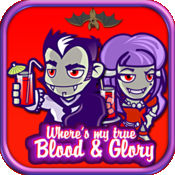 Where's my true Blood & Glory