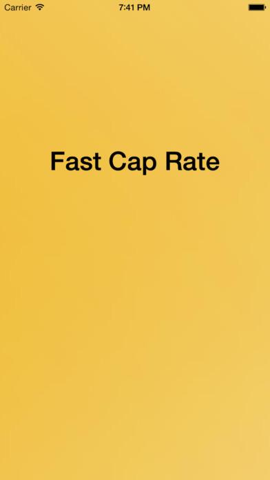 Fast Cap Rate