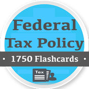 Federal Tax Policy Exam Prep 1750 Quiz & Notes-Q&A