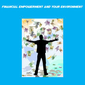 Financial Empowerment And Your Environment+
