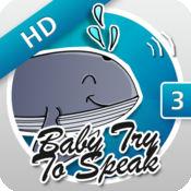 Baby, Try To Speak 3