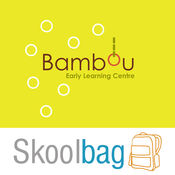 Bambou Early Learning Centre - Skoolbag 3.5.1