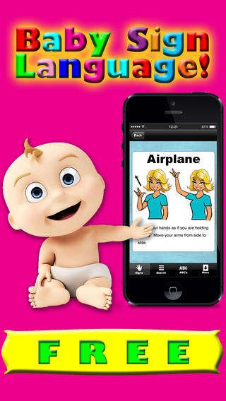 Baby Sign Language: Learn sign Language, ASL, & Ameslan For Babies Kids & Toddlers! Free