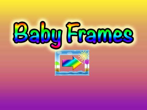 Baby Frames - Edit Your Kids Photos HD