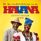 Bir gun mutlaka, Havana