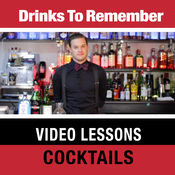 Drinks to Remember Video Lessons: Cocktails 1.1
