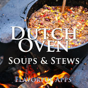 Dutch Oven Soup and Stew Recipes