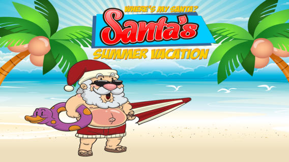 哪里是我的圣诞老人?圣诞老人的暑假 : Where's My Santa? Santa's Summer Vacation