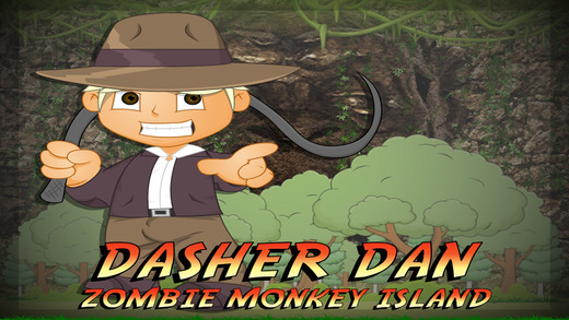 猛衝丹 Pro-與笨拙的奴才迷戀的超級搞笑的僵屍猴子島 Dasher Dan Pro - Zombie Monkey Island with Clumsy Minion Crush by Uber Zany