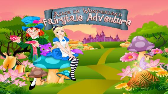 爱丽丝梦游仙境的童话冒险 : Alice in Wonderland's Fairytale Adventure