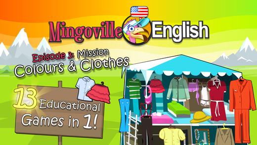 儿童英语 3:Mingoville中的'颜色和衣服'-益智游戏立志于教给儿童6-12个与此题目相关的英语动词,名词和副词而开发。其中更包含25种不同语种的字典和互动帮助儿童更好地学习发音,听力和写作.