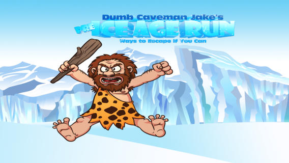 阿呆穴居人Jake的前冰期运行方式来逃避,如果你能 :Dumb Caveman Jake's Pre Ice Age Run: Ways to Escape if You Can
