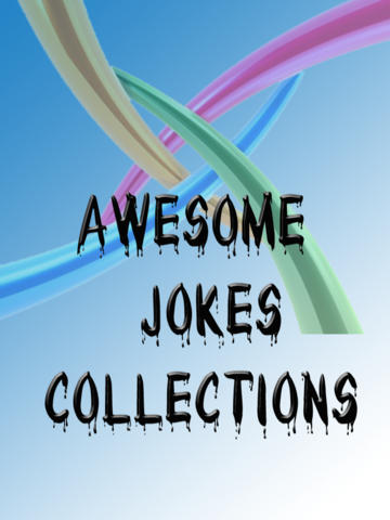 Awesome Joke Collections