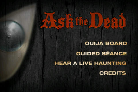 Ask the Dead