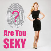 Are you sexy ??