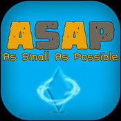 ASAP - As Small As Possible