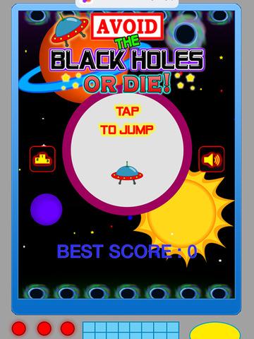 Avoid The Black Holes or Die!