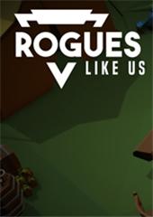 Rogues Like Us 中文版