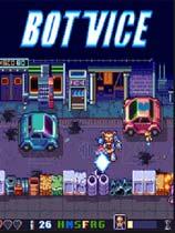 《Bot Vice》