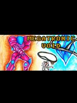《Megatronic Void》 免安装绿色版