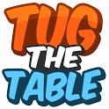 绅士抢桌子:Tug the Table 1.01