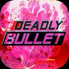 致命子弹:Deadly Bullet 1.1.2.1