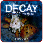 衰败 第二章:Decay The Mare - Episode 2 1.3