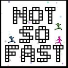 小人赶投胎:Not So Fast 1.3